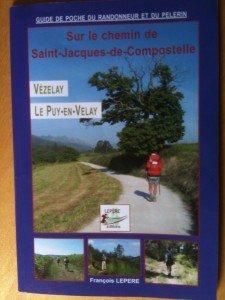 2012-05_Chemin de Compostelle (N°1)_De Vézelay à Arfeuilles  et 300 km dans Mes Chemins de Compostelle 1_guide-fr.-lepere1-225x300
